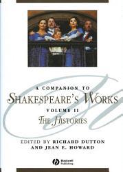 A Companion to Shakespeare s Works  Volume II PDF