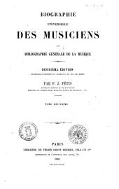 Biographie universelle des musiciens et bibliographie générale de la musique par F.J. Fétis: 2