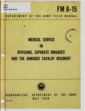 Medical Service in Divisions  Separate Brigades and the Armored Cavalry Regiment