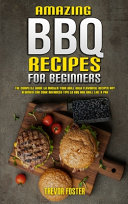 Amazing BBQ Recipes for Beginners
