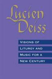 Visions of Liturgy and Music for a New Century