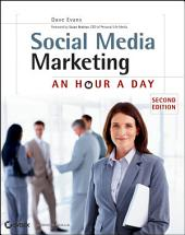 Social Media Marketing: An Hour a Day, Edition 2