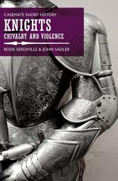 Knights: Chivalry and Violence