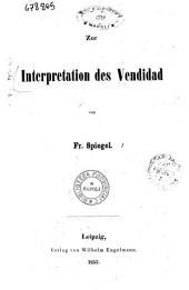 Zur Interpretation des Vendidad von Fr. Spiegel