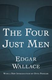 The Four Just Men: Volume 1