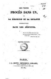 Les trois procès dans un, ou la religion et la royauté poursuivies dans les Jésuites [Jean François Bellemare]