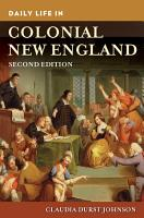 Daily Life in Colonial New England  2nd Edition PDF