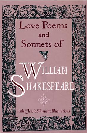 Love Poems   Sonnets of William Shakespeare PDF