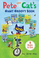Pete the Cat s Giant Groovy Book