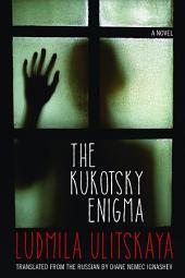 The Kukotsky Enigma: A Novel