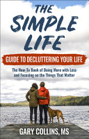 The Simple Life Guide to Decluttering Your Life PDF