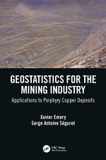 Geostatistics for the Mining Industry