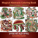 Download Magical Abstracts Coloring Book Book