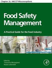 Food Safety Management: Chapter 32. HACCP Misconceptions