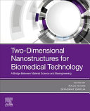 Two Dimensional Nanostructures for Biomedical Technology