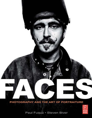 FACES  Photography and the Art of Portraiture PDF