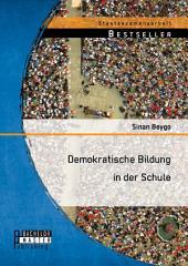 Demokratische Bildung in der Schule