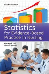 Statistics for Evidence-Based Practice in Nursing: Edition 2