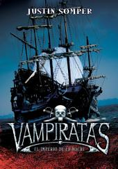 El imperio de la noche (Vampiratas 5)