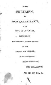 An Account of the Many and Great Loans, Benefactions & Charities, Belonging to the City of Coventry: To which is Annexed a Copy of the Decretal Order of the Court of Chancery, Relating to the Memorable Charity of Sir Thomas White
