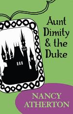 Aunt Dimity and the Duke (Aunt Dimity Mysteries, Book 2)
