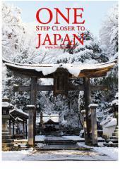 One Step Closer to Japan: Panduan Berlibur ke Jepang Secara Mandiri dalam Bahasa Indonesia