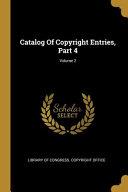 Catalog Of Copyright Entries  Part 4  Volume 2 PDF