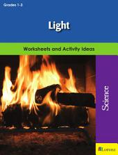 Light: Worksheets and Activity Ideas