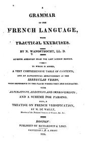 A Grammar of the French Language: With Practical Exercises