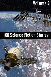 100 Classic Science Fiction Stories: Volume Two