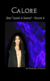 Calore (Legami di Sangue - Volume 4)
