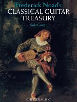 Frederick Noad's Classical Guitar Treasury (Solo Guitar)