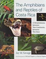 The Amphibians and Reptiles of Costa Rica PDF