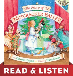 The Story of the Nutcracker Ballet  Read   Listen Edition PDF