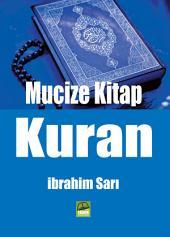 MUCİZE KİTAP KURAN: Kuran'dan daha iyi bir kitap yazılamaz