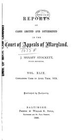 Maryland Reports: Cases Adjudged in the Court of Appeals of Maryland, Volume 49