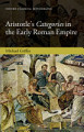 Aristotle s Categories in the Early Roman Empire