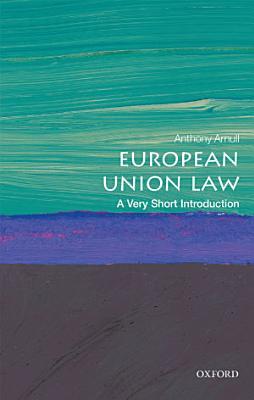 European Union Law  a Very Short Introduction PDF