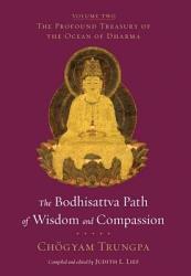 The Bodhisattva Path Of Wisdom And Compassion Book PDF
