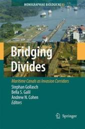 Bridging Divides: Maritime Canals as Invasion Corridors