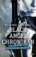 Black Angel Chroniken   Im Zeichen des schwarzen Engels PDF