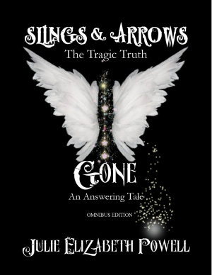 Slings   Arrows and Gone Omnibus Edition