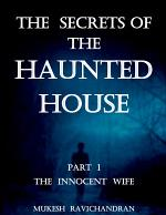 The secrets of the Haunted House