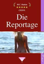 Die Reportage: Erotische Kurzgeschichten