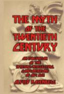 The Myth of the Twentieth Century PDF