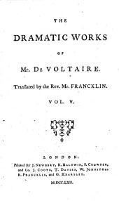 The Works of M. de Voltaire: Zara. The prude. Pandora