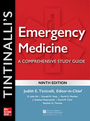 Tintinalli's Emergency Medicine: A Comprehensive Study Guide, 9th edition