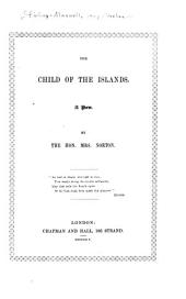 The Child of the Islands: A Poem