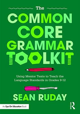 The Common Core Grammar Toolkit