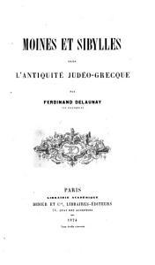 Moines et sibylles dans l antiquit   jud  o grecque PDF
